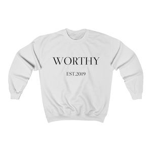 Other - Worthy EST.2019 Unisex Crewneck Sweatshirt